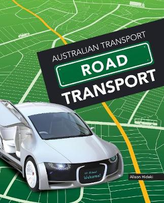 Australian Transport: Road Transport by Alison Hideki
