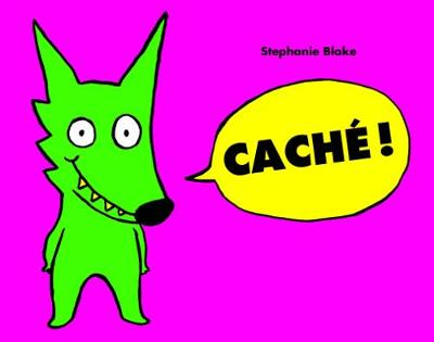 Cache! by Stephanie Blake