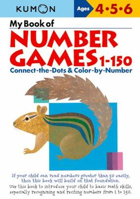 My Book Of Number Games 1-150 by Publishing Kumon