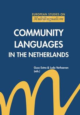 Community Languages in the Netherlands by Guus Extra