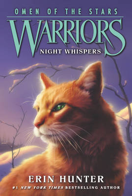 Warriors: Omen of the Stars #3: Night Whispers by Erin Hunter