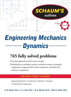 Schaum's Outline of Engineering Mechanics Dynamics by E. W. Nelson