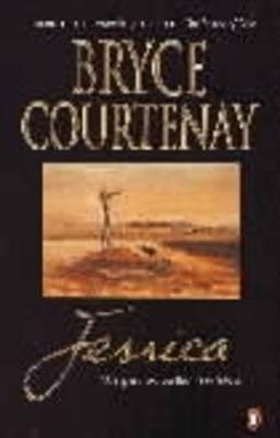 Jessica by Bryce Courtenay