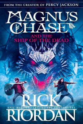 Magnus Chase and the Ship of the Dead (Book 3) by Rick Riordan