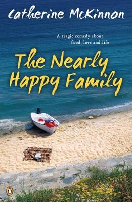 The Nearly Happy Family by Catherine McKinnon