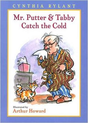 Mr. Putter and Tabby Catch the Cold book