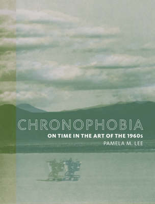 Chronophobia by Pamela M. Lee