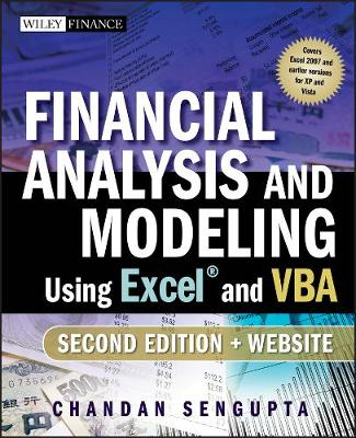 Financial Analysis and Modeling Using Excel and VBA by Chandan Sengupta