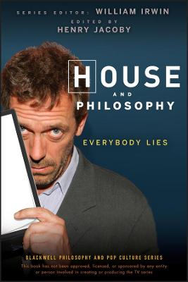 House and Philosophy by William Irwin