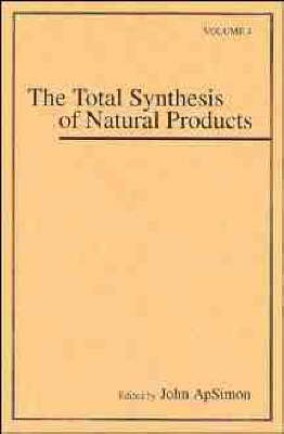 Total Synthesis of Natural Products by John ApSimon