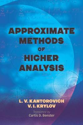 Approximate Methods of Higher Analysis by L.V. Kantorovich