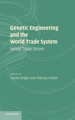 Genetic Engineering and the World Trade System book