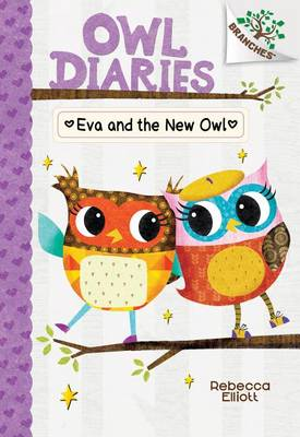 Eva and the New Owl by Rebecca Elliott