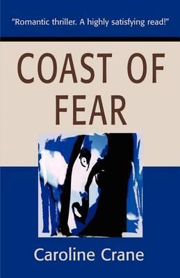 Coast of Fear by Caroline Crane