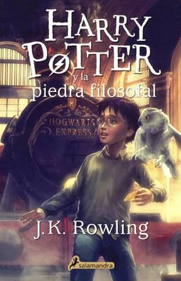 Harry Potter y La Piedra Filosofal (Harry Potter and the Sorcerer's Stone) by J K Rowling