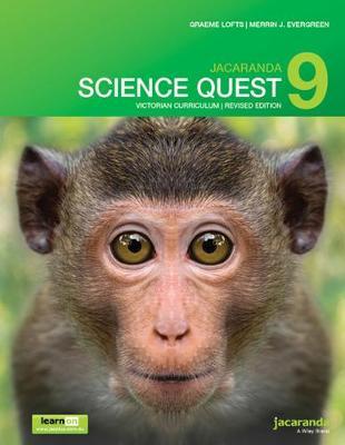 Jacaranda Science Quest 9 for Victoria Australian Curriculum 1E (Revised) LearnON & Print by Graeme Lofts