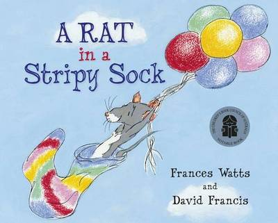 A Rat in a Stripy Sock by Frances Watts