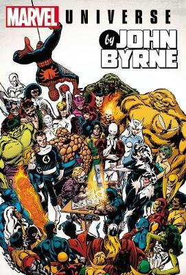 Marvel Universe By John Byrne Omnibus by Chris Claremont