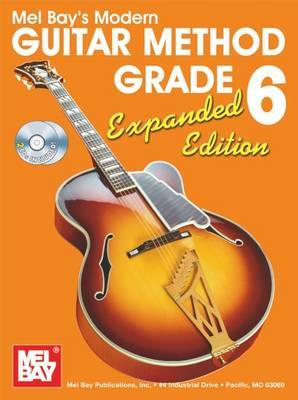 Modern Guitar Method Grade 6 by Mel Bay