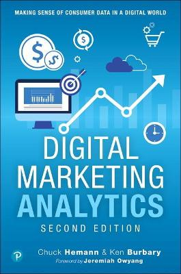Digital Marketing Analytics by Chuck Hemann