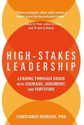 High-Stakes Leadership book