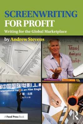 Screenwriting for Profit by Andrew Stevens