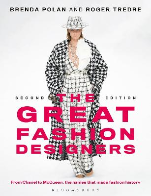 The Great Fashion Designers: From Chanel to McQueen, the names that made fashion history book