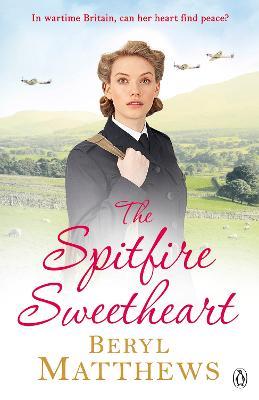 The Spitfire Sweetheart by Beryl Matthews