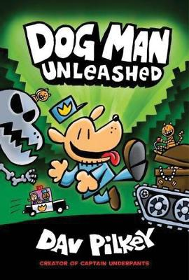Adventures of Dog Man 2: Unleashed by Dav Pilkey