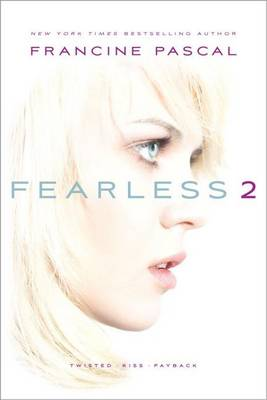 Fearless 2 by Francine Pascal