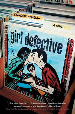 Girl Defective by Simmone Howell