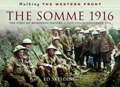 Walking the Western Front by Ed Skelding