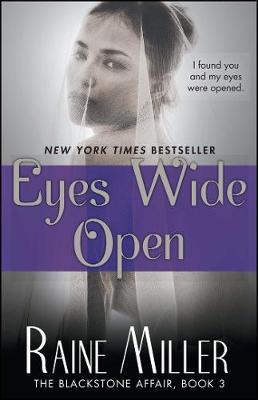 Eyes Wide Open by Raine Miller