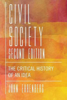 Civil Society, Second Edition by John R. Ehrenberg
