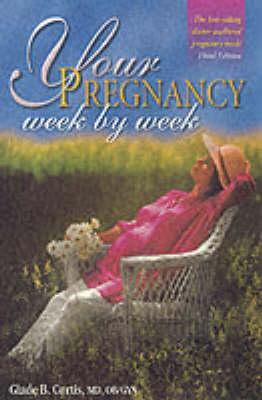 Your Pregnancy Week by Week book