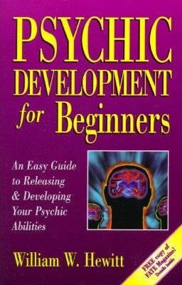 Psychic Development for Beginners by William Hewitt