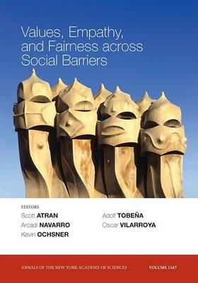 Values, Empathy, and Fairness Across Social Barriers by Oscar Vilarroya