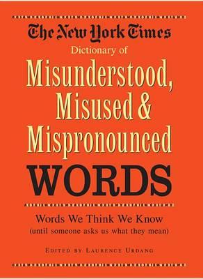 New York Times Dictionary of Misunderstandings book
