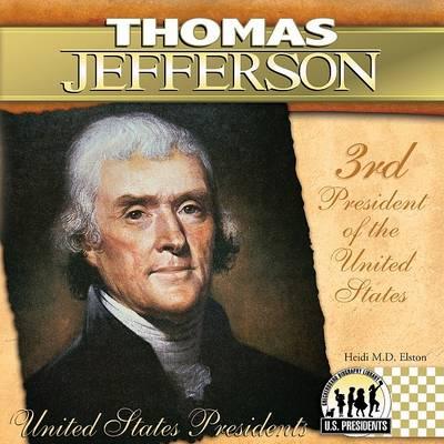 Thomas Jefferson by Heidi M D Elston
