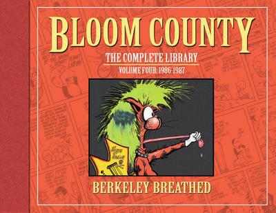 Bloom County: The Complete Library  Volume 4 by Berkeley Breathed