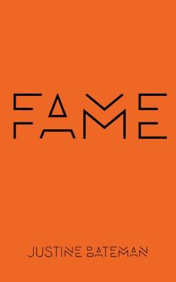 Fame: The Hijacking of Reality book