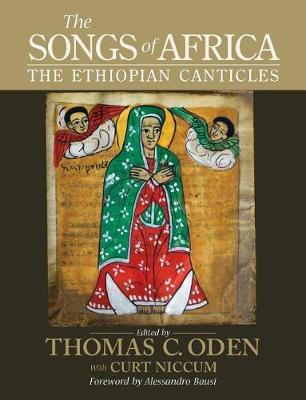 The Songs of Africa by Thomas C Oden