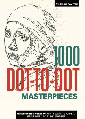 1000 Dot-To-Dot: Masterpieces by Thomas Pavitte