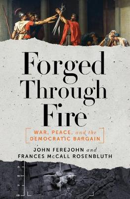 Forged Through Fire by John Ferejohn