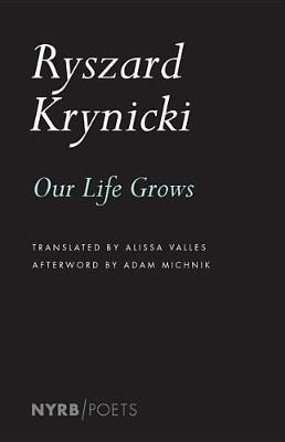Our Life Grows by Alissa Valles