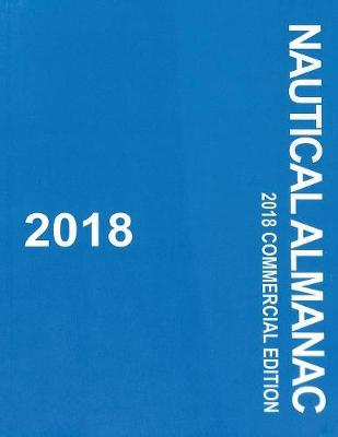 2018 Nautical Almanac by Uk Hydrographic
