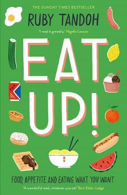 Eat Up: Food, Appetite and Eating What You Want book