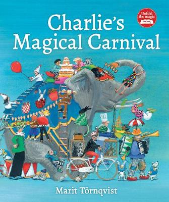 Charlie's Magical Carnival by Marit Tornqvist