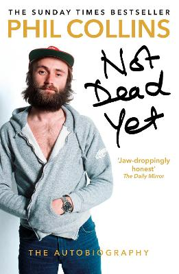 Not Dead Yet: The Autobiography book