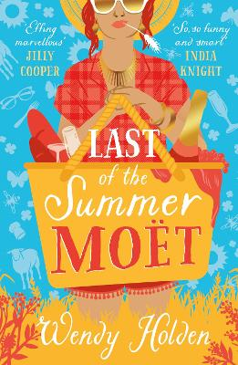 Last of the Summer Moet by Wendy Holden